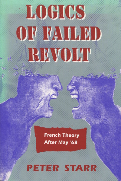 Cover of Logics of Failed Revolt by Peter Starr