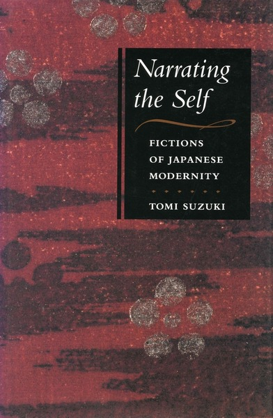 Cover of Narrating the Self by Tomi  Suzuki