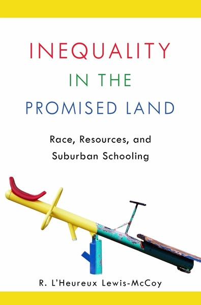 Cover of Inequality in the Promised Land by R. L'Heureux Lewis-McCoy