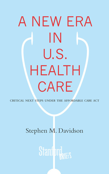 Cover of A New Era in U.S. Health Care by Stephen Davidson