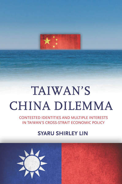Cover of Taiwan's China Dilemma by Syaru Shirley Lin