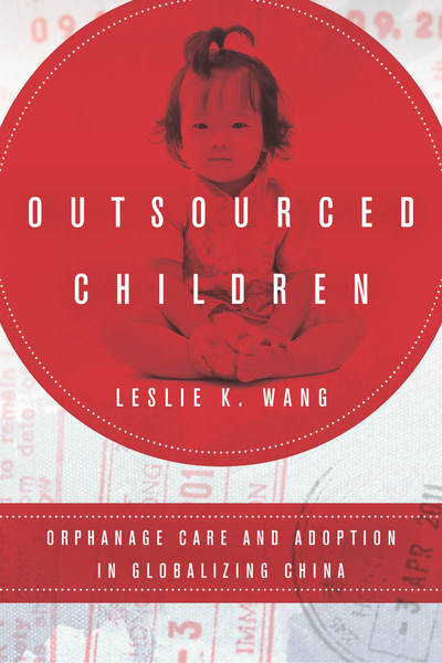 Cover of Outsourced Children by Leslie K. Wang