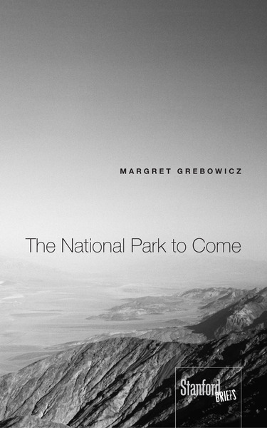 Cover of The National Park to Come by Margret Grebowicz