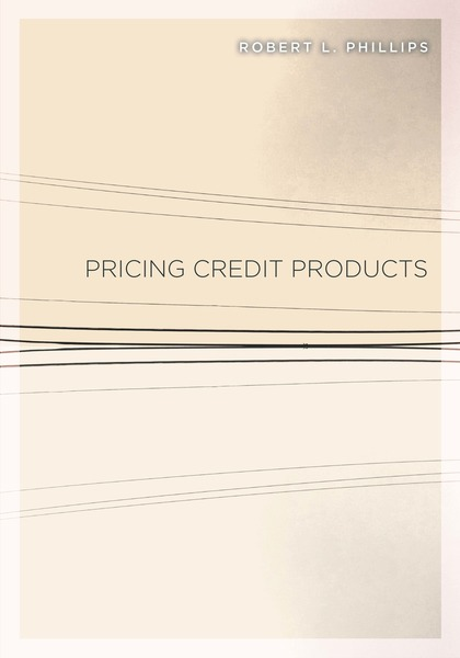 Cover of Pricing Credit Products by Robert L. Phillips
