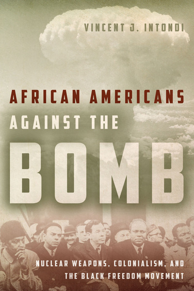 Cover of African Americans Against the Bomb by Vincent J. Intondi