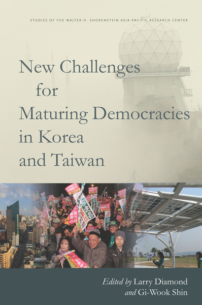 Cover of New Challenges for Maturing Democracies in Korea and Taiwan by Edited by Larry Diamond and Gi-Wook Shin