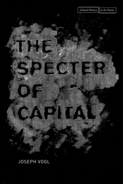 Cover of The Specter of Capital by Joseph Vogl