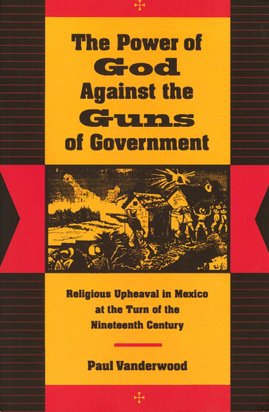 Cover of The Power of God Against the Guns of Government by Paul Vanderwood