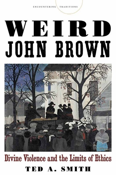 Cover of Weird John Brown by Ted A. Smith