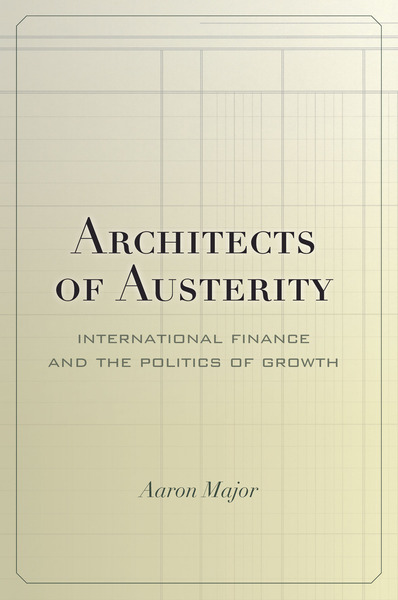 Cover of Architects of Austerity by Aaron Major
