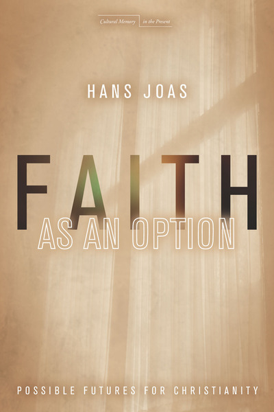 Cover of Faith as an Option by Hans Joas