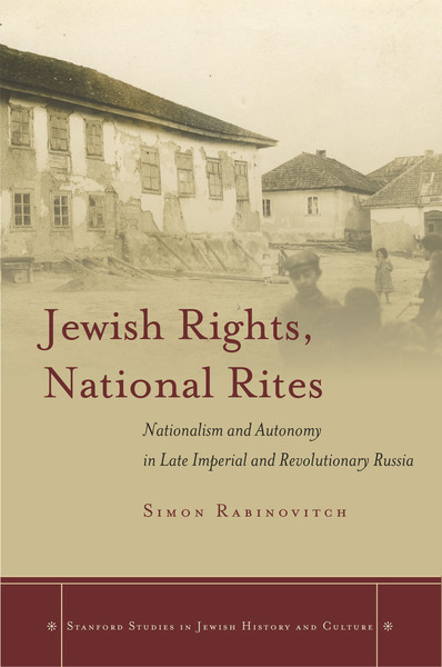 Cover of Jewish Rights, National Rites by Simon Rabinovitch