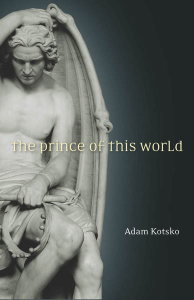 Cover of The Prince of This World by Adam Kotsko