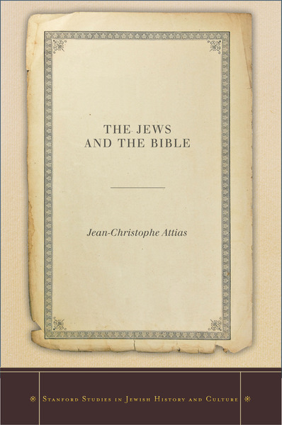 Cover of The Jews and the Bible by Jean-Christophe Attias