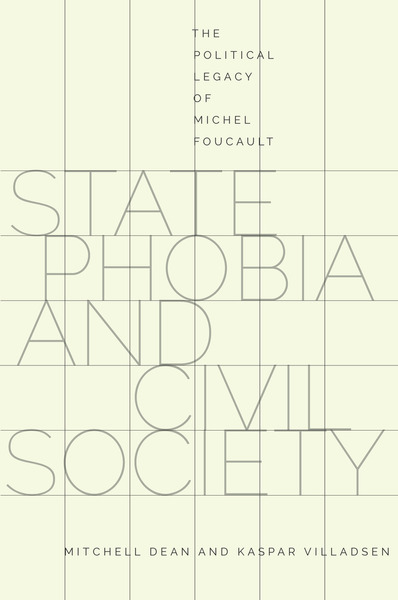Cover of State Phobia and Civil Society by Mitchell Dean and Kaspar Villadsen