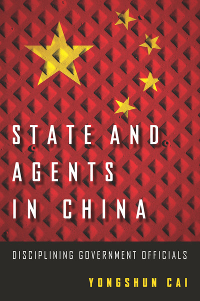 Cover of State and Agents in China by Yongshun Cai