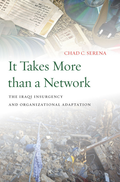 Cover of It Takes More than a Network by Chad C. Serena