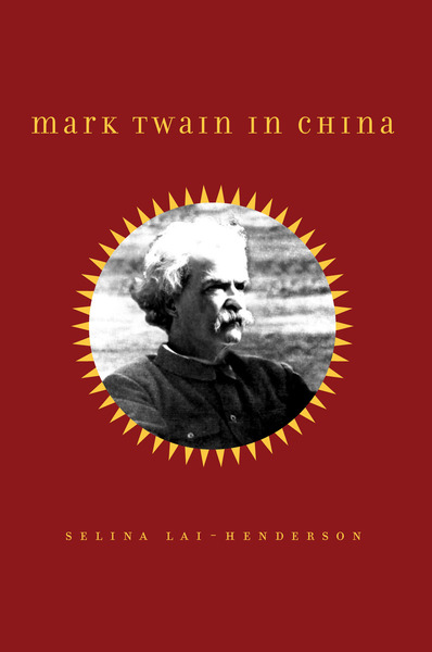 Cover of Mark Twain in China by Selina Lai-Henderson
