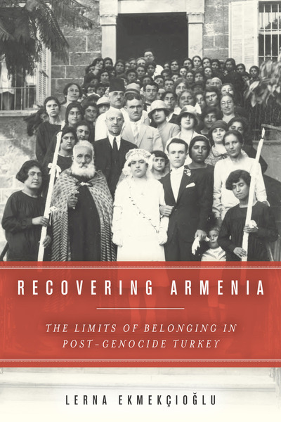 Cover of Recovering Armenia by Lerna Ekmekcioglu