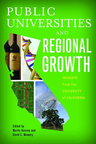 Cover of Public Universities and Regional Growth by Edited by Martin Kenney and David C. Mowery