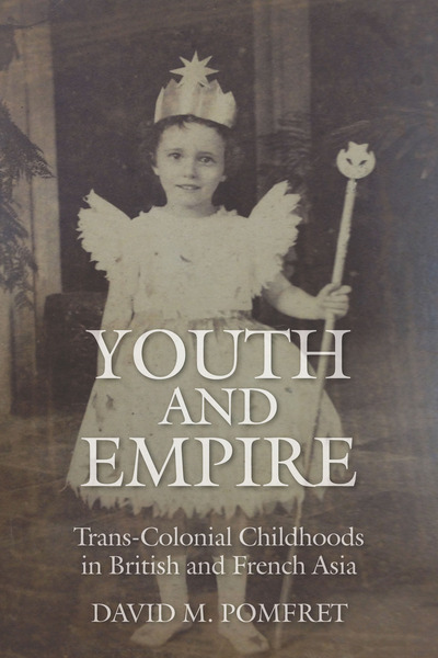 Cover of Youth and Empire by David M. Pomfret