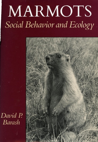 Cover of Marmots by David P. Barash Foreword by John Eisenberg