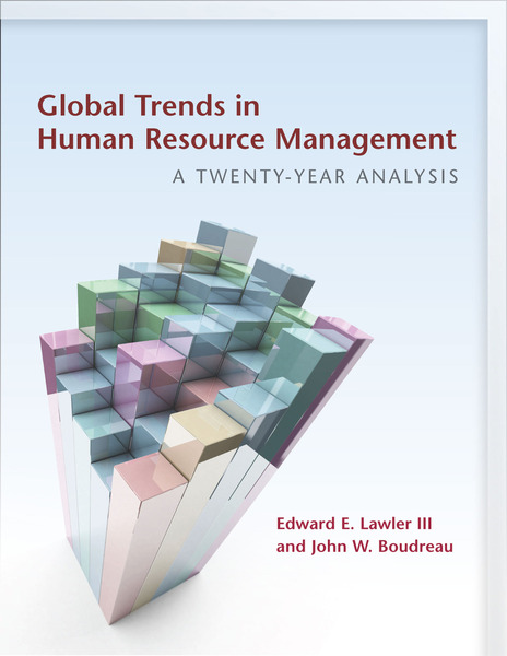 Cover of Global Trends in Human Resource Management by Edward E. Lawler III and John W. Boudreau