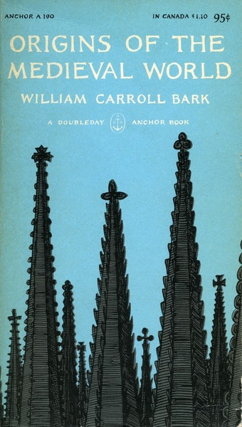 Cover of Origins of the Medieval World by William Carroll Bark