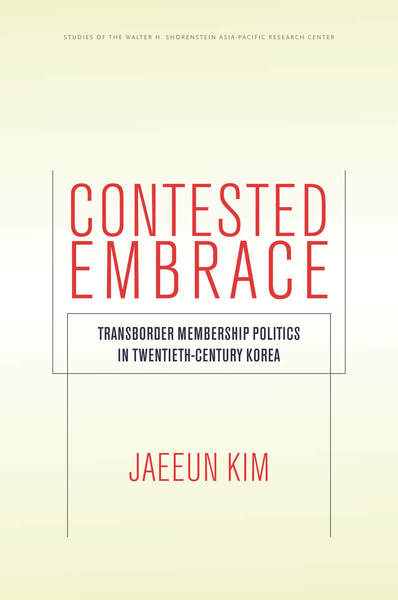 Cover of Contested Embrace by Jaeeun Kim