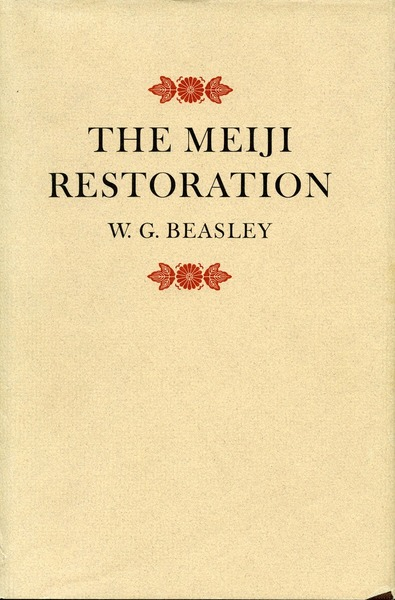 Cover of The Meiji Restoration by W. G. Beasley
