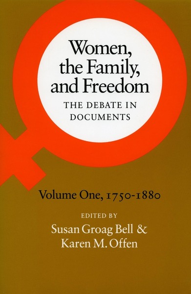 Cover of Women, the Family, and Freedom by Edited by Susan Groag Bell and Karen M. Offen