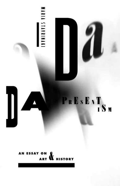 Cover of Dada Presentism by Maria Stavrinaki