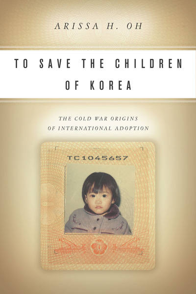 Cover of To Save the Children of Korea by Arissa H. Oh
