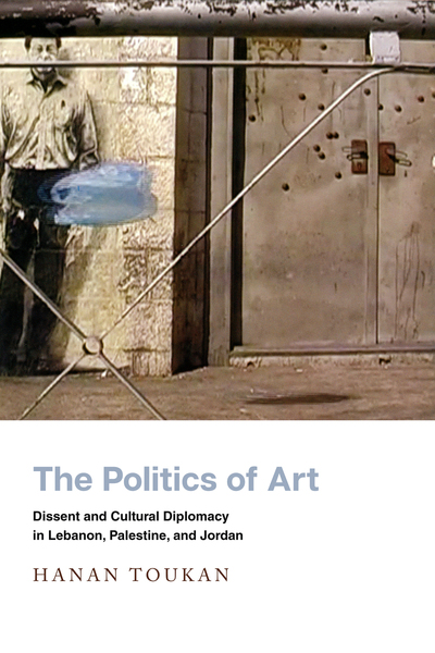 Cover of The Politics of Art by Hanan Toukan