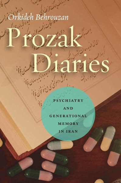 Cover of Prozak Diaries by Orkideh Behrouzan