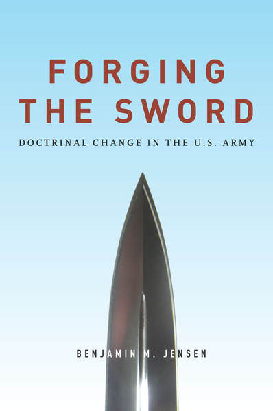 Cover of Forging the Sword by Benjamin M. Jensen
