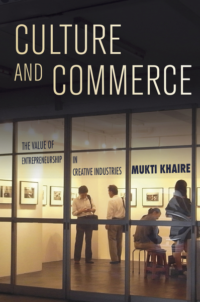 Cover of Culture and Commerce by Mukti Khaire