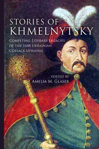 Cover of Stories of Khmelnytsky by Edited by Amelia M. Glaser