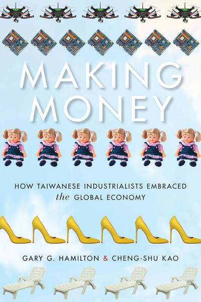 Cover of Making Money by Gary G. Hamilton and Cheng-shu Kao