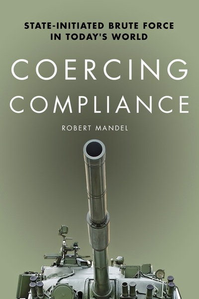 Cover of Coercing Compliance by Robert Mandel