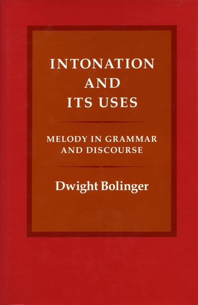 Cover of Intonation and Its Uses by Dwight Bolinger