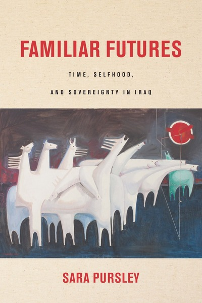 Cover of Familiar Futures by Sara Pursley