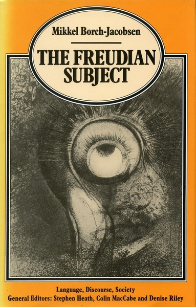Cover of The Freudian Subject by Mikkel Borch-Jacobsen Translated by Catherine Porter Foreword by Francois Roustang