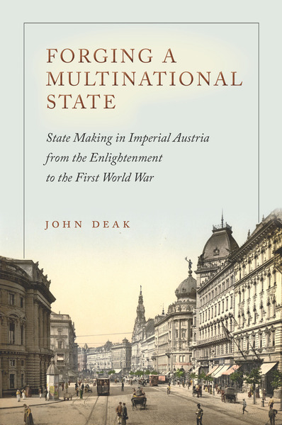 Cover of Forging a Multinational State by John Deak