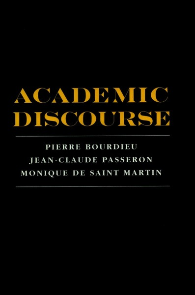 Cover of Academic Discourse by Pierre Bourdieu, Jean-Claude Passeron, Monique De Saint Martin