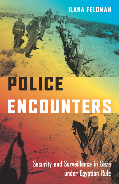 Cover of Police Encounters by Ilana Feldman