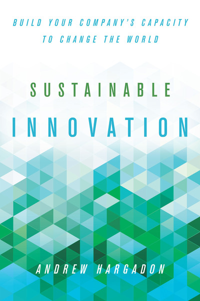 Cover of Sustainable Innovation by Andrew Hargadon