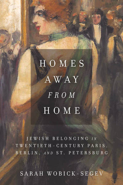 Cover of Homes Away from Home by Sarah Wobick-Segev