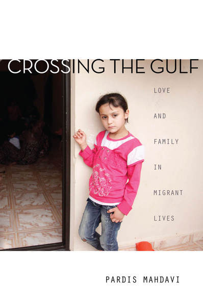 Cover of Crossing the Gulf by Pardis Mahdavi