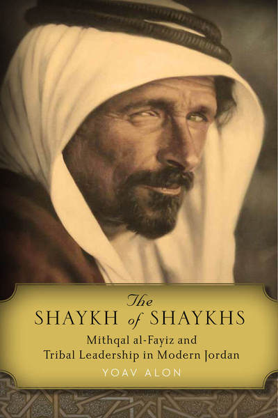 Cover of The Shaykh of Shaykhs by Yoav Alon